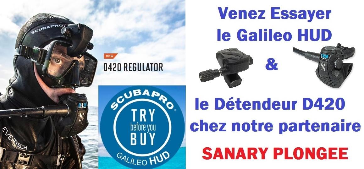 Venez essayer D420 SCUBAPRO et GALILEO HUD SANARY PLONGEE