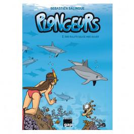 Livre BD PLONGEURS Tome 2 : Des Bulots sauce Mer Rouge