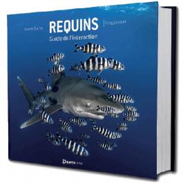 Requins, guide de l'interaction de Steven Surina et Greg Lecœur
