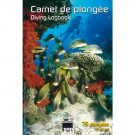 """Livre """"Carnet de plongée - Diving Logbook"""""""