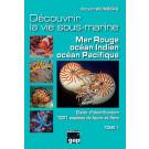 Découvrir la vie sous-marine Mer Rouge, Indien & Pacifique Livre Steven WEINBERG