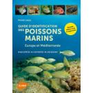 Guide d'identification des poissons marins - Europe et Méditerranée Livre