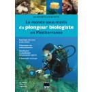 Livre le monde sous-marin du plongeur biologiste en Méditerranée – 2ème édition