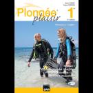 Livre Plongée Plaisir Niveau 1 premiere bulles 7e Edition